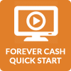 forever-cash-quick-start-video